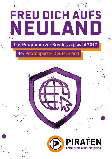 Deckblatt des Programms der Piratenpartei Deutschland zur Bundestagswahl 2017